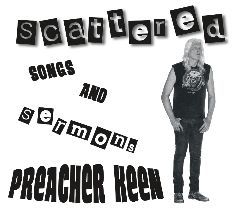 Preacher Keen's Scattered Songs & Sermons Available Now at CD Baby!